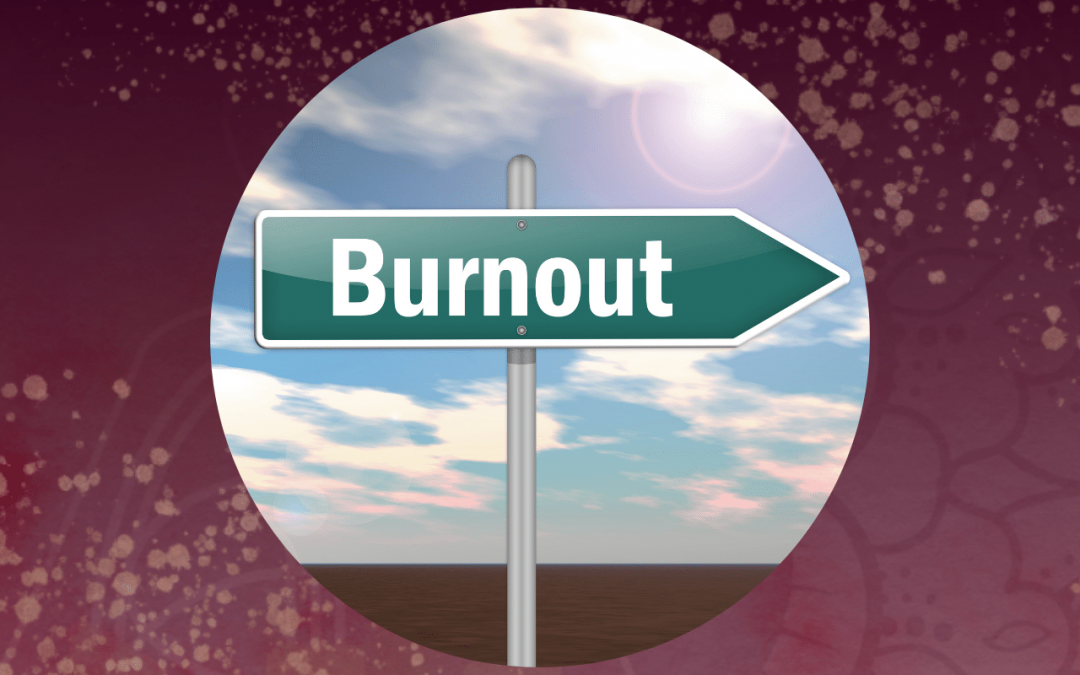 Bounce Back From Burnout