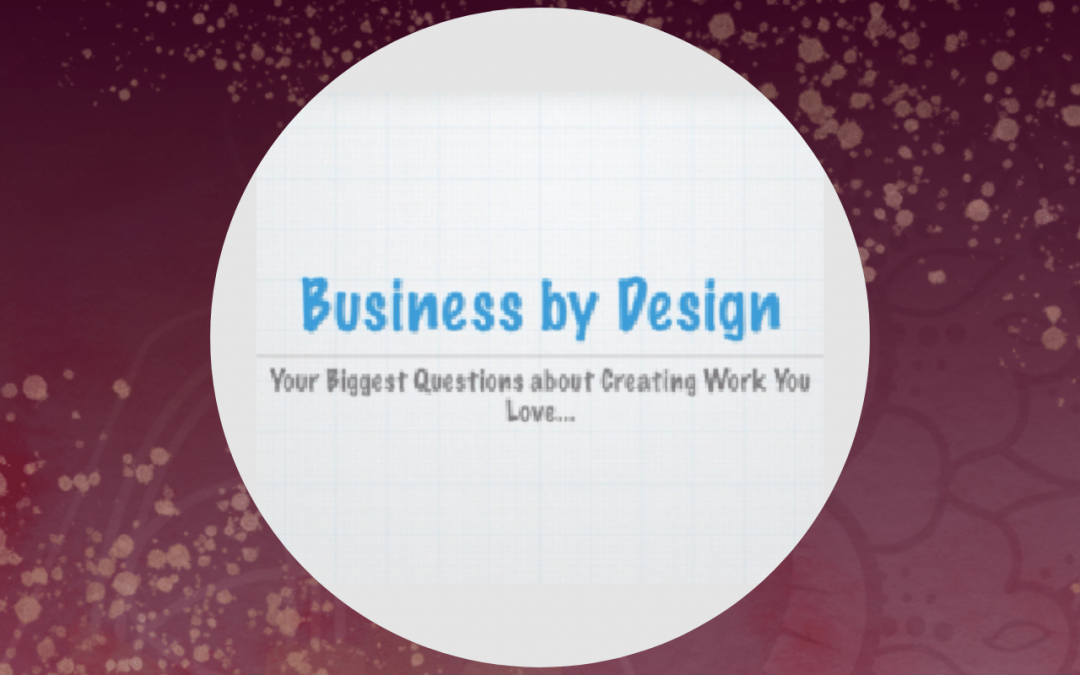 Getting Started or Growing Your Business by Human Design