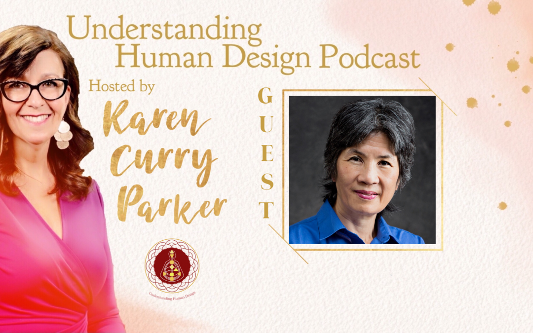Understanding Human Design – Episode 19 with Sandra Lee